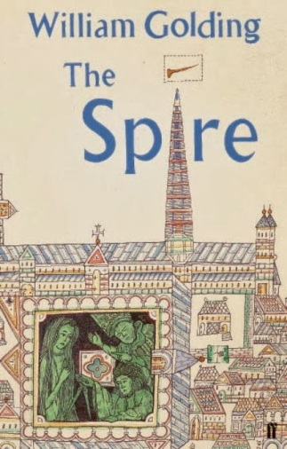 William Golding - The Spire